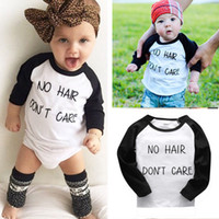 baby hair care - 2016 Newborn girl s tshirt Infant fashion Toddler NO HAIR DON T CARE letter printed Kids Baby Boy Girl T shirt Top Tee Casual tops Clothes