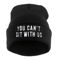 active sitting - Hip Hop fashion casual You Cant Sit With Us Letters wool knit hat Autumn winter Beanie hats for women men