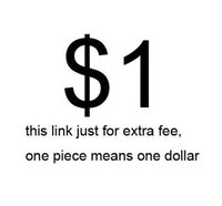 Wholesale this link just for extra fee one piece means one dollar