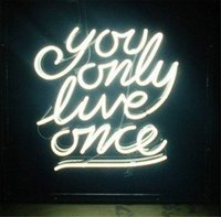 Wholesale You Only LovE ME Once Neon Sign Custom Store Display Beer Bar Pub Club Led Light Signs Shop Decorate Real Glass Tube Bulbs quot x14 quot