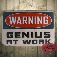 Wholesale Waring Genius at work art wall decor painting Tin Sign Wall Decor Retro Metal Art Poster H
