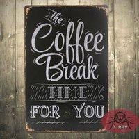Precio de Break fotografías-Decoración casera del vintage El tiempo de la rotura del coffe para usted Regalo decorativo de la imagen de la pared del cartel de la placa de la lata F-65 160909 #