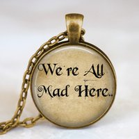 art in bronze - Alice In Wonderland Necklace We are all mad here glass dome art pendant alice bronze necklace with gift bag