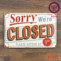 Wholesale SORRY WERE CLOSED THIS POINT Metal Signs Gift PUB Wall art Painting Poster Bar Decor AA Mix order CM