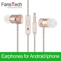 Wholesale FansTech In Ear Headset Earphone with Microphone Dj Hifi mmFor iPhone s s s Plus Huawei Xiaomi Samsung HTC Sony MP3 MP4 Earphones