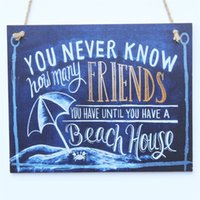 beach house signs - Chalk Sign You Never Know How Many Friends You Have Until You Have A Beach House Chalk Sign