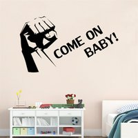 Wholesale 70x40cm English Motto Come On Baby Fist Wall Sticker Removable Art Mural Decal for Home Decoration Children s Bedroom Kids Room