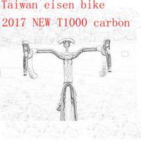 Road Bikes Carbon Fibre UD 2017 T1000 UD TOP NEW cycling carbon road frame bike frameset + aero bicycle handlebar + stem + brake taiwan eisen can be XDB shipping