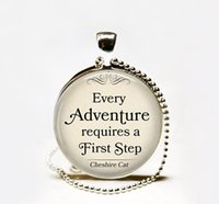 adventure quotes - Every Adventure requires a First Step Cheshire Cat quote pendant necklace Wonderland pendant Adventure quote necklace