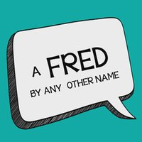 android names - Fred by Any Other Name by John Bannon