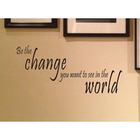 art wanted - Be The Change You Want To See In The World Vinyl Wall Quotes Stickers Sayings Home Art Decor Decal
