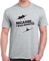 airplane s - Becae I was inverted T Shirt Mens naval jet pilot airplane quote funny printing short sleeve tee standard S XL