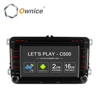 Wholesale Ownice C500 Android Core G RAM Car DVD Player For Volkswagen Passat POLO GOLF Skoda Seat Leon With GPS Navi G LTE Network