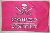 america history - Woman Who Behave Rarely Make History Pirate Banner Flag X5Ft Custom America USA Team Soccer College Baseball Flag