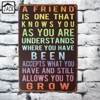 Wholesale A FRIEND IS ONE THAT KNOWS YOU Vintage Tin Signs X30CM Metal Iron Plate Wall Decor Tin Plaques Cafe Club Office Lounge Bar