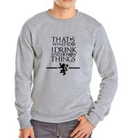 autumn drinks - Game of Thrones men autumn That s What I Do I drink and I know Things sweatshirt Fom Men hoodies New autumn fashion Style suit