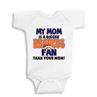 baby broncos - My Mom is a bigger Broncos fan than your mom fan baby shower onesie baby white outfit boy girl baby gift clothes newborn