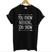 Wholesale New Arrival Womens T Shirt You Know Nothing Jon Snow Top Tees Games of Thrones Tshirts Short Sleeve Casual Cotton Clothing