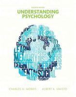 A4 author books - 2017 Understanding Psychology th Edition by Charles G Morris Professor Emeritus Albert A Maisto Author ISBN