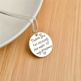 Wholesale letter engraved Thank you for raising the man of my dreams sterling silver round coin Pendant Alloy Necklaces Fashion Jewelrys Gift