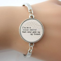 Wholesale Quote Bangle I m on a roller coaster that only gose up my friend Glass Dome Charm Bracelet Faith Jewelry