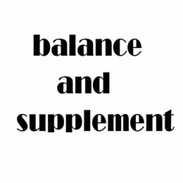 Wholesale Balance and supplement