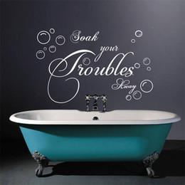 Wholesale Bathroom wall Sticker Lettering quot Soak Your Troubles Away quot Bubble Vinyl Wall Decals Art Vinyl Wall Quotes