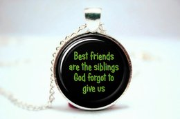 Wholesale 10pcs Best Friends Are The Siblings God Forgot To Give Us Quote Necklace