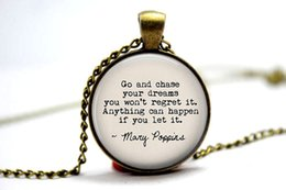 Wholesale 10pcs quot Go Chase Your Dreams quot Mary Poppins Jewelry Glass Photo Cabochon Necklace