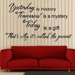 Wholesale Hot Sale Art DIY Decor Yesterday Is History Art Quote Paper Removable Wall Sticker Decal Home Living Room Bedroom Wallpaper