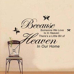Wholesale New Because Someone We Love Is In Heaven Sayings Words Home Decor Quote Wall Sticker Removable stickers HG WS