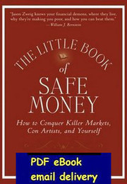 Wholesale The Little Book of Safe Money How to Conquer Killer Markets Con Artists and Yourself