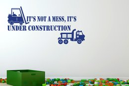 Wholesale Its Not A Mess Its Under Construction quote wall sticker vinyl wall decal for kids bedroom decor
