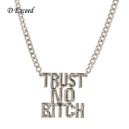 Wholesale Exaggeration Personality English Words With Trust No Bitch Pendant Necklace Jewelry Necklace Best Gift for People NL161583