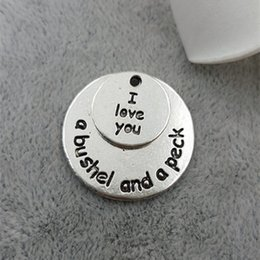 Wholesale 25MM MM quot I love you a bushel and a peck quot word charms DIY alloy parts ancient silver vintage jewelry pendant lettering message