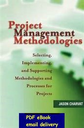 Wholesale Project Management Methodologies Selecting Implementing and Supporting Methodologies
