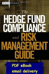 Wholesale The Hedge Fund Compliance and Risk Management Guide John Wiley amp Sons Inc
