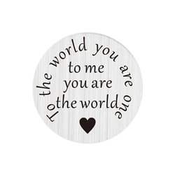 Wholesale 10pcs mm round stainless steel plate charms advanced technique flat words quot to the world you are one quot for mm glass lockets