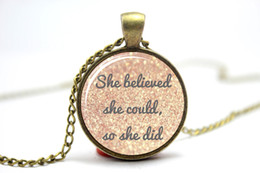 Wholesale 10PCS She Believed She Could So She Did R S Grey Scoring Wilder Quote Necklace