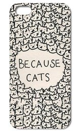 1PC Unique Because Cats style hard phone cases back cover case for Iphone 4 4S 5 5S 5C 6 PLUS