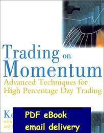 Wholesale Trading on Momentum Advanced Techniques for High Percentage Day Trading