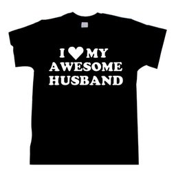 Wholesale T0762 Wife Gift I Love My Awesome Husband TEE shirt tshirt top Wedding Gift Valentine s Gift unisex Mens Womens unisex