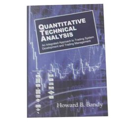 Wholesale Quantitative Technical Analysis An integrated approach to trading system development and trading management