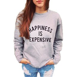 HAPPINESS IS EXPENSIVE letter print women sweatshirt 2016 Autumn casual gray womens Letters Printed Fashion Ladies Casual Sweatshirt Top