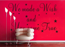 Wholesale 2013 new We made a wish and you came true Vinyl wall sticker decals quotes sayings decor