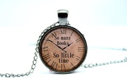 Wholesale 10pcs Quote pendant So many books So little time watch necklace Old Clock Steampunk Glass Photo Cabochon Necklace
