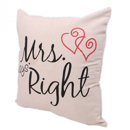 Wholesale-New Fashion Mr and Mrs Always right Printed Pillow Case Wedding Gift Pillow Cover Home Use Pillowcases for pillows 41*41cm