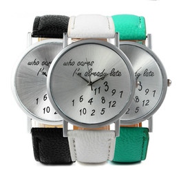 Wholesale Hot Women Watches Lady Leather Watches Wrap Wrist Watches Round Dial Who cares who cares i m already late Watches Mix Colors