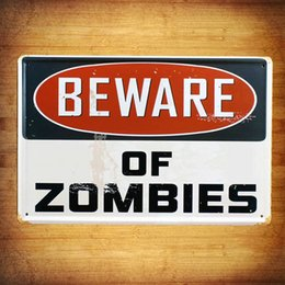 Wholesale BEWARE OF ZOMBIES Warning board Vintage Music Poster Retro Painting Picture Cafe Bar Iron Metal Mural Wall Sticker Home Art Decor Tin sign