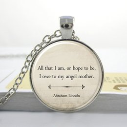 Inspirational Quote Necklace Inspirational Jewelry Mother's Day Gift Abraham Lincoln Mom Quote Jewelry Inspirational Pendant L17